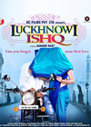 First Look At Luckhnowi Ishq