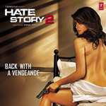 Hate Story 2 HD Video songs