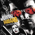Johnny Gaddaar Songs