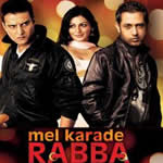 Mel Karade Rabba Songs