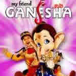 My Friend Ganesha Songs