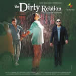 The Dirty Relation Songs