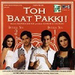 Download Toh Baat Pakki HD Video Songs