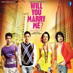 Will You Marry Me Songs