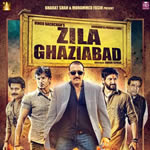 Download Zilla Ghaziabad HD Video Songs