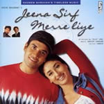 Jeena Sirf Merre Liye Mp3 Songs