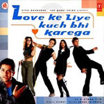 Love Ke Liye Kuchh Bhi Karega Mp3 Songs
