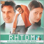 Rehnaa Hai Terre Dil Mein Mp3 Songs