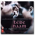Tere Naam Mp3 Songs