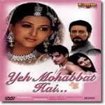 Yeh Mohabbat Hai Mp3 Songs