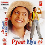 Pyaar Kiya To Darna Kya Mp3 Songs